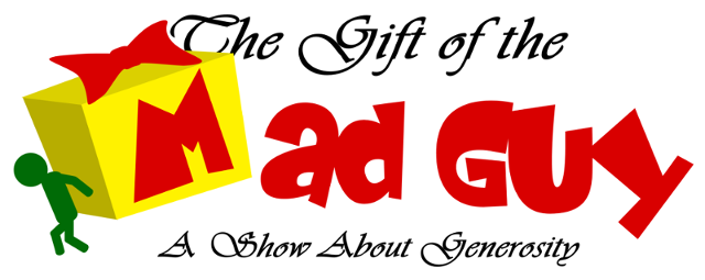 Gift of the Mad Guy