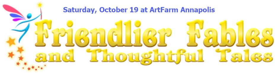 Friendlier Fables October 19th Marquee