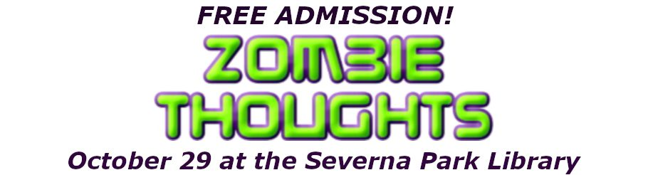 Zombie Thoughts October 29th Marquee